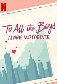 To All The Boys: Always And Forever, Lara Jean Обложка